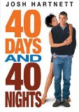 Josh Hartnett 40 days and 40 nights